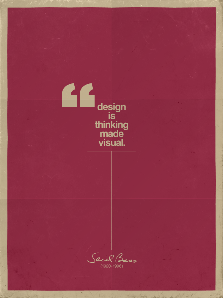 Design is thinking made visual submitted for your perusal for Made design